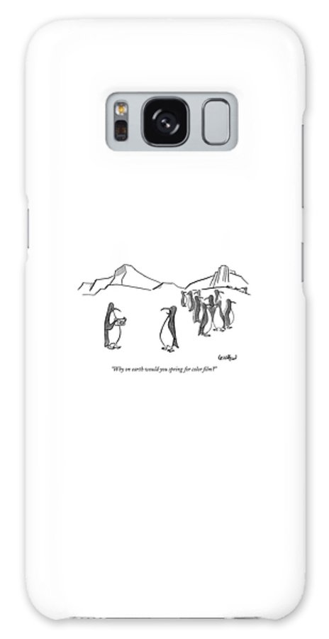 Penguins Talking Problems March Of The Movie   (one Penguin Talking To Another Holding A Camera.) 121770 Rle Robert Leighton Galaxy S8 Case featuring the drawing Why On Earth Would You Spring For Color Film? by Robert Leighton