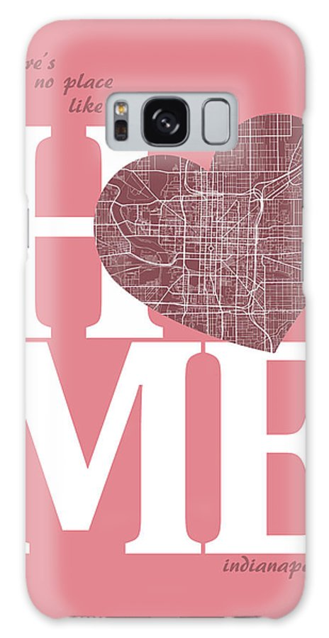 Road Map Galaxy S8 Case featuring the digital art Indianapolis Street Map Home Heart - Indianapolis Indiana Road M by Jurq Studio