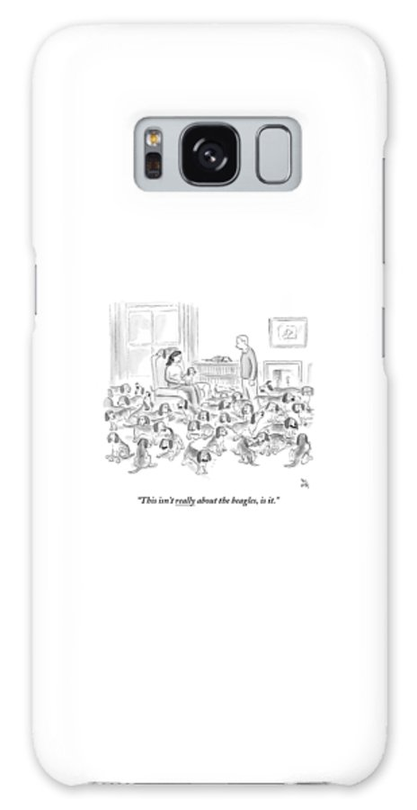 Dogs Galaxy S8 Case featuring the drawing A Wife Surrounded By Beagles Addresses by Paul Noth