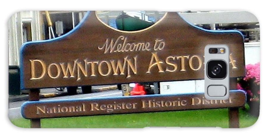 Sign Galaxy S8 Case featuring the photograph Astoria Oregon by Jay Milo
