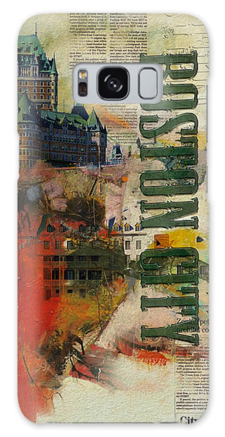 Boston City Galaxy S8 Case featuring the painting Boston Collage by Corporate Art Task Force