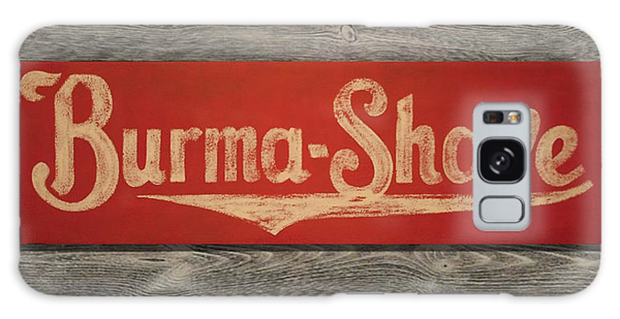 Sign Galaxy S8 Case featuring the painting Burma-shave Sign by Bill Jonas