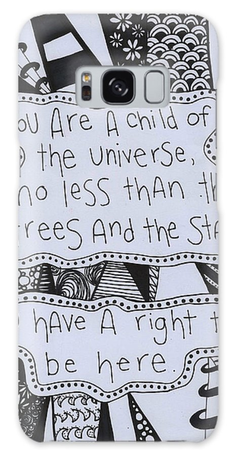 Desiderata Galaxy S8 Case featuring the drawing Child Of The Universe by Cecilia Ottens
