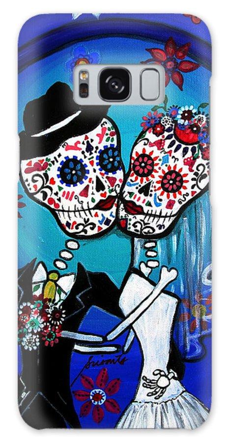 Wedding Galaxy S8 Case featuring the painting Dia De Los Muertos Kiss The Bride by Pristine Cartera Turkus
