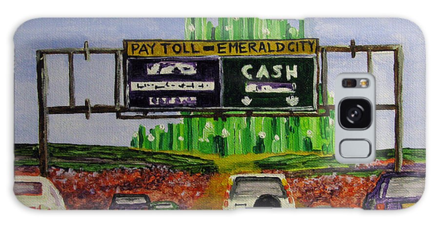 Concept Galaxy S8 Case featuring the painting Emerald City Toll Plaza by Nancie Johnson