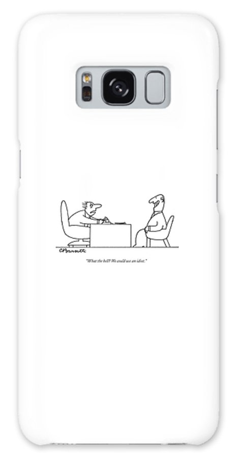 Business Management Hierarchy Incompetents   (exhausted Businessman Hires An Exaggeratedly Upbeat Worker During An Interview.) 120653 Cba Charles Barsotti Galaxy Case featuring the drawing Exhausted Businessman Hires An Exaggeratedly by Charles Barsotti