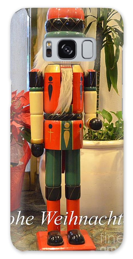 German Galaxy S8 Case featuring the photograph German Nutcracker - Frohe Weihnachten by Mary Deal