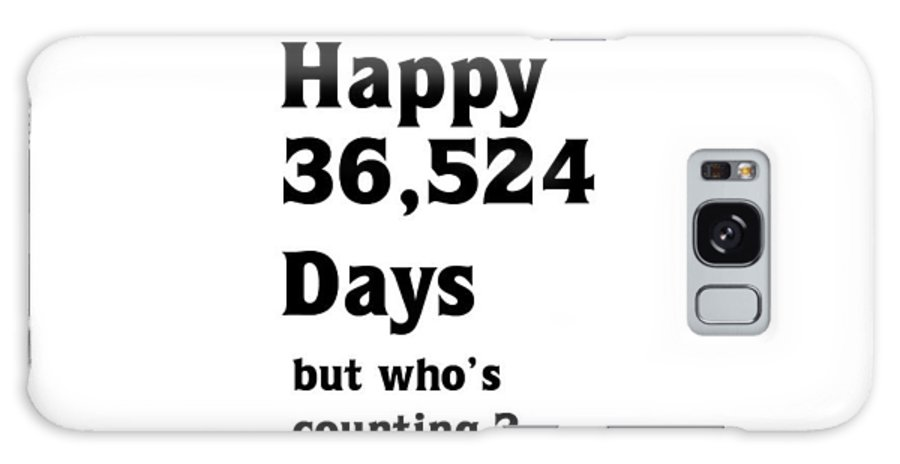 Birthday Galaxy S8 Case featuring the digital art Happy 100th Birthday by Florene Welebny