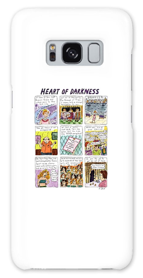 Title: Heart Of Darkness. Full Page Color Spread That Is A Nine Panel Cartoon About Princess Diana Moving To Brooklyn. Text Reads: Last Panel Shows Dark Galaxy S8 Case featuring the drawing Heart Of Darkness by Roz Chast