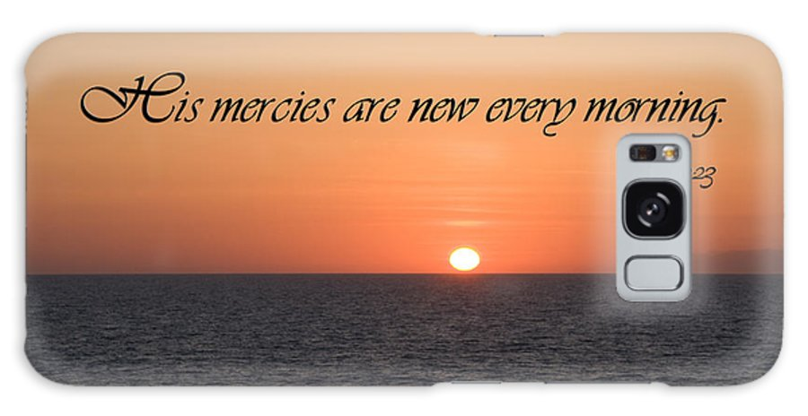 Beach Galaxy S8 Case featuring the photograph His Mercies Are New Every Morning by Jill Lang