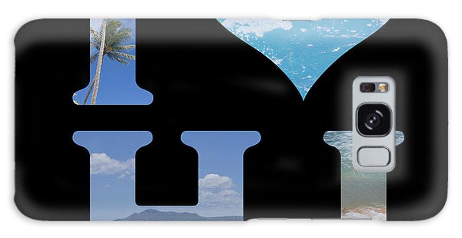 Aloha Galaxy S8 Case featuring the digital art I Heart Hi by Ashlee Meyer