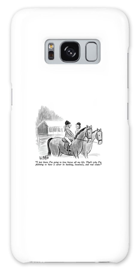 Two Girls Talking Together On Horseback.  Modern Life Galaxy S8 Case featuring the drawing I Just Know I'm Going To Love Horses All My Life by Warren Miller