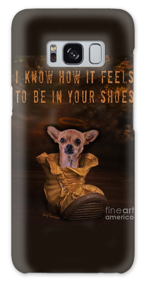 Dog Galaxy S8 Case featuring the digital art I Know How It Feels To Be In Your Shoes by Kathy Tarochione