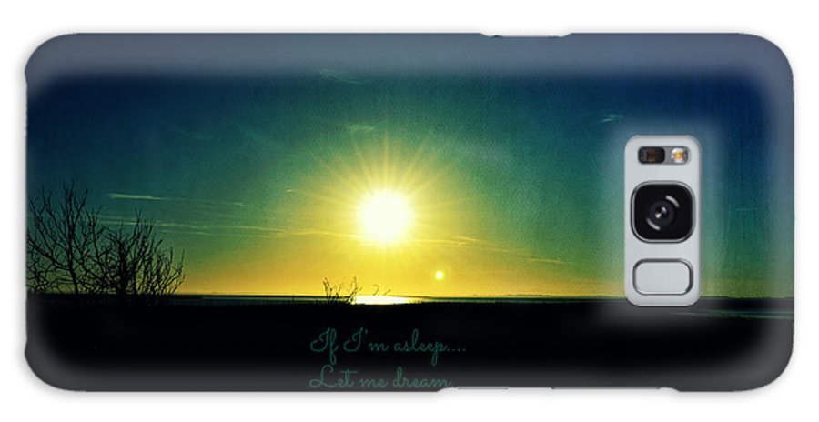 Fine Art Galaxy S8 Case featuring the photograph If I'm Asleep....let Me Dream by Robin Dickinson