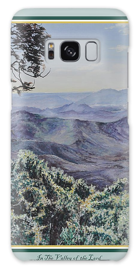 Print Galaxy S8 Case featuring the painting In The Valley Of The Lord Print by Tioga Dan Sloane