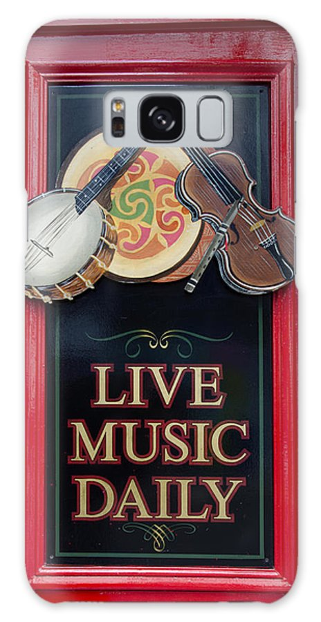 Live Galaxy S8 Case featuring the photograph Live Music Daily by Bill Cannon
