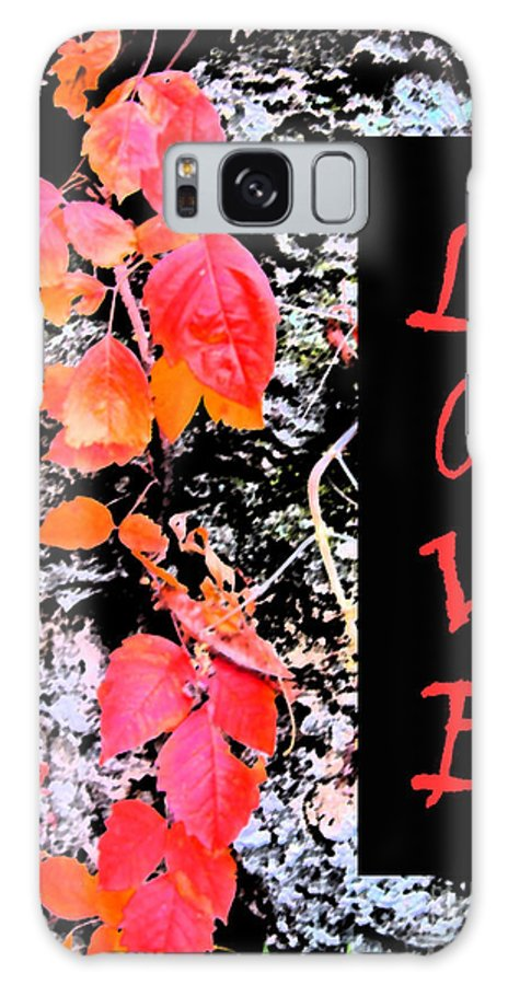 Love Galaxy S8 Case featuring the photograph Love Fall Edition by Minding My Visions by Adri and Ray
