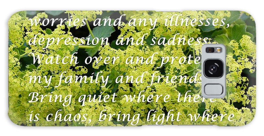 Most Powerful Prayer With Ladies Mantle Galaxy S8 Case featuring the digital art Most Powerful Prayer With Ladies Mantle by Barbara Griffin