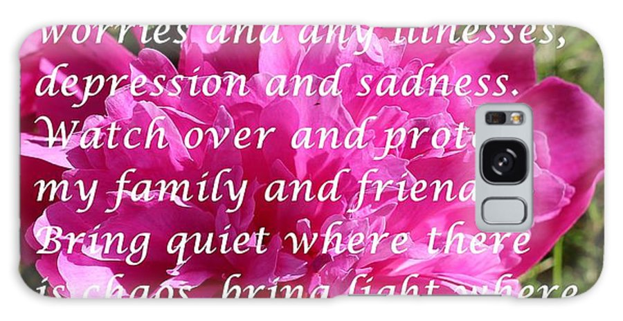 Most Powerful Prayer With Peony Bush Galaxy S8 Case featuring the digital art Most Powerful Prayer With Peony Bush by Barbara Griffin