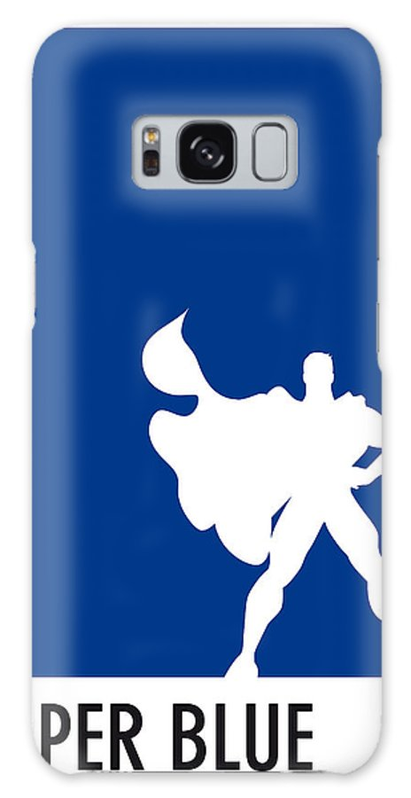Superheroes Galaxy S8 Case featuring the digital art My Superhero 03 Super Blue Minimal Poster by Chungkong Art