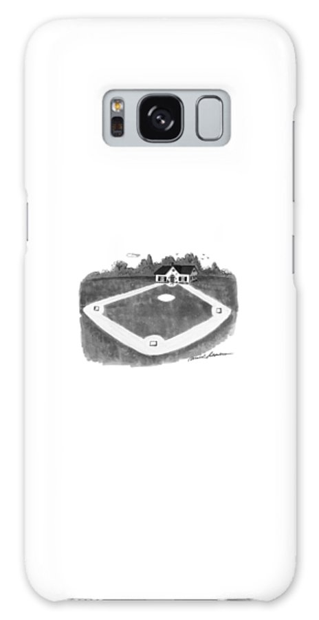 No Caption A Baseball Diamond With A Little House Built On Home Plate.  No Caption A Baseball Diamond With A Little House Built On Home Plate. Galaxy S8 Case featuring the drawing New Yorker August 12th, 1991 by Bernard Schoenbaum