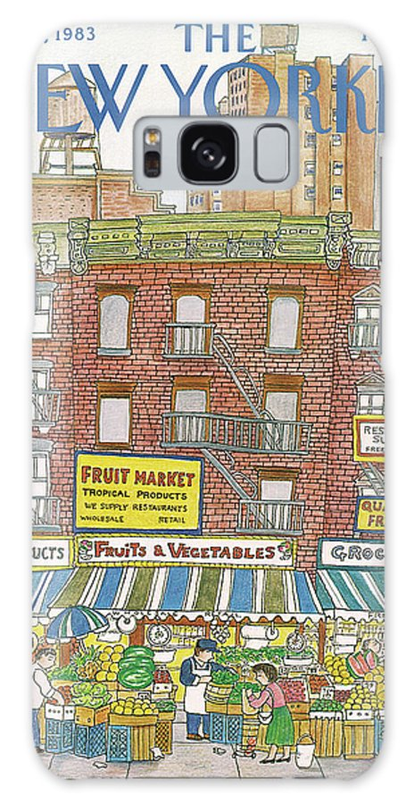 (a Row Of Fruit And Vegetable Markets And Grocery Stores On The Ground Floor Of Brick Buildings With Tall Apartment Buildings And Skyscrapers In The Distance.) New York City Shopping Urban Architecture Food Barbara Westman Bwa Artkey 47368 Galaxy S8 Case featuring the painting New Yorker July 18th, 1983 by Barbara Westman