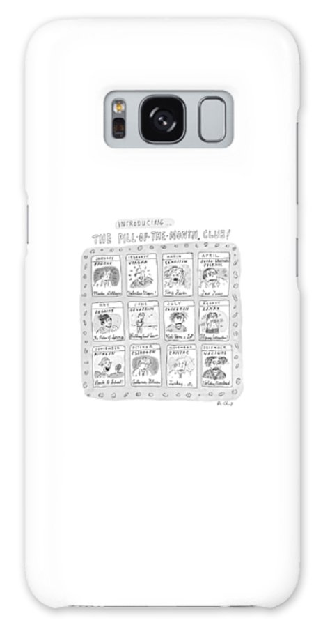 Drug Galaxy S8 Case featuring the drawing New Yorker June 8th, 1998 by Roz Chast