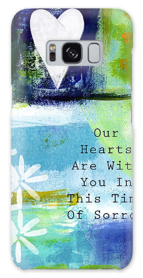 Sympathy Galaxy S8 Case featuring the painting Our Hearts Are With You- Sympathy Card by Linda Woods