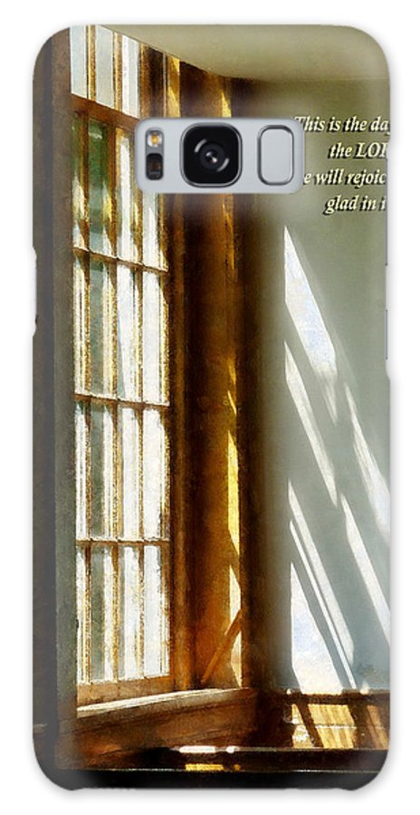 Religious Galaxy S8 Case featuring the photograph Psalm 118 24 This Is The Day Which The Lord Hath Made by Susan Savad