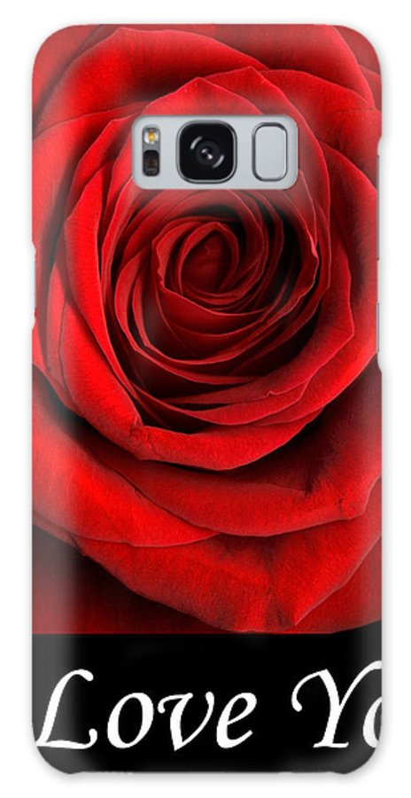 Rose Galaxy S8 Case featuring the photograph Rose 2 I Love You by Matthew Howard