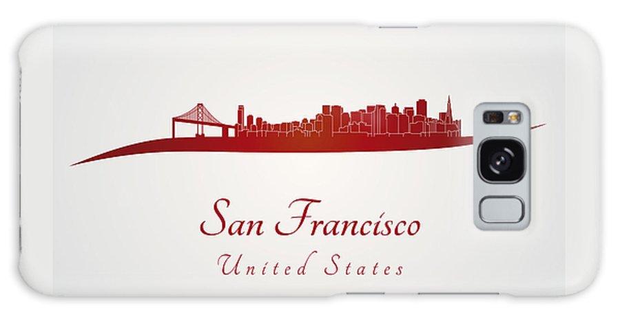 San Francisco Skyline Galaxy S8 Case featuring the digital art San Francisco Skyline In Red by Pablo Romero