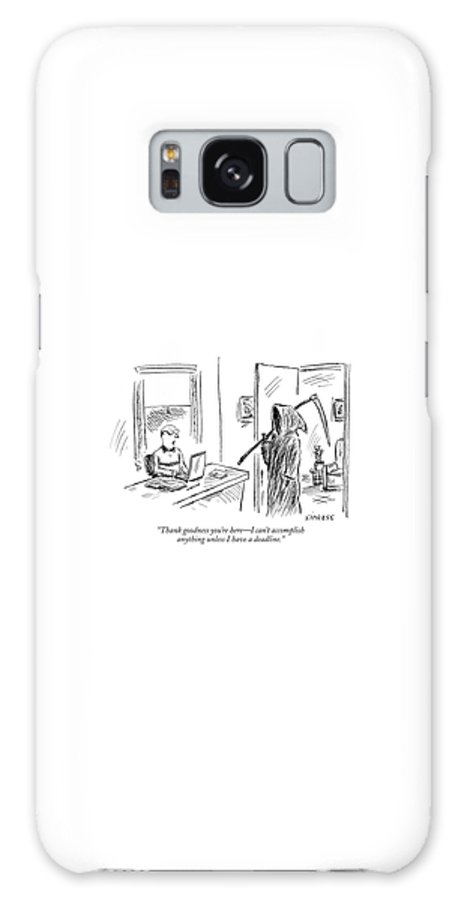 Grim Reaper Writers Death Motivation  (man At Computer Talking To Grim Reaper.) 120214 Dsi David Sipress Galaxy S8 Case featuring the drawing Thank Goodness You're Here - I Can't Accomplish by David Sipress