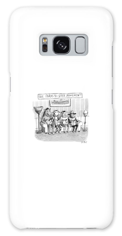 Couch Galaxy Case featuring the drawing The Farm-to-sofa Movement by Roz Chast