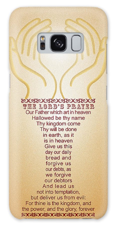 The Lord's Prayer Galaxy S8 Case featuring the digital art The Lord's Prayer by Emanuel Asante Jr