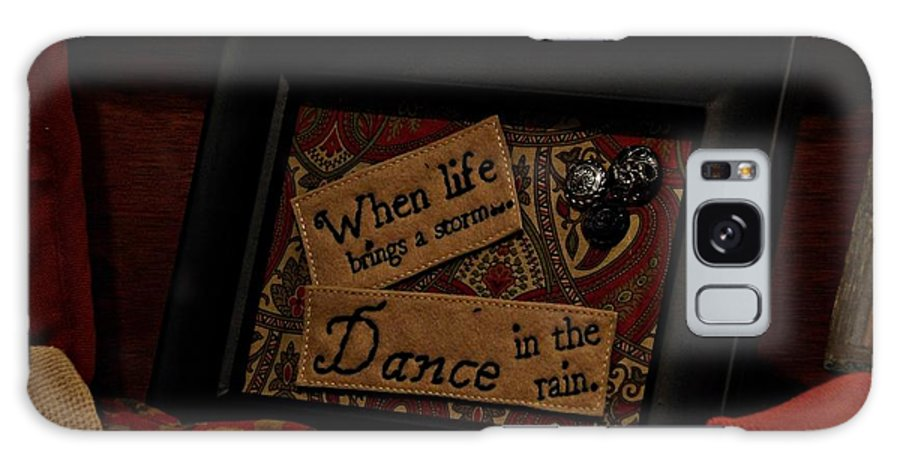 Words Galaxy S8 Case featuring the photograph When Life Brings A Storm by Pics by Jody Adams