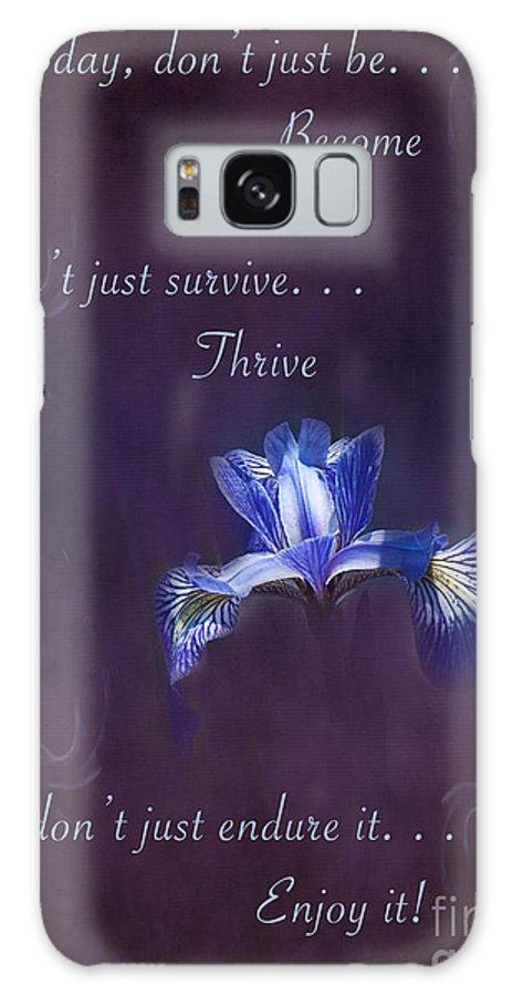Wild Iris Galaxy S8 Case featuring the photograph Wild Iris Inspirational Print by Gwen Gibson