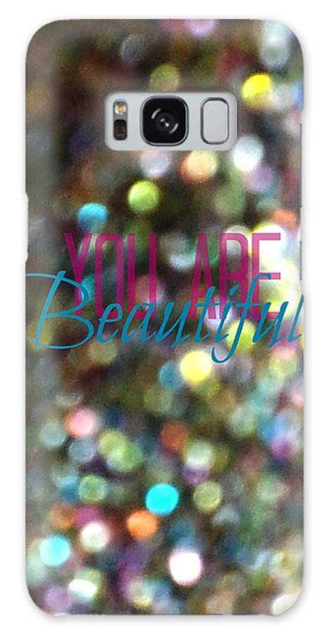 Beautiful Galaxy S8 Case featuring the photograph You Are Beautiful by Robin Dickinson