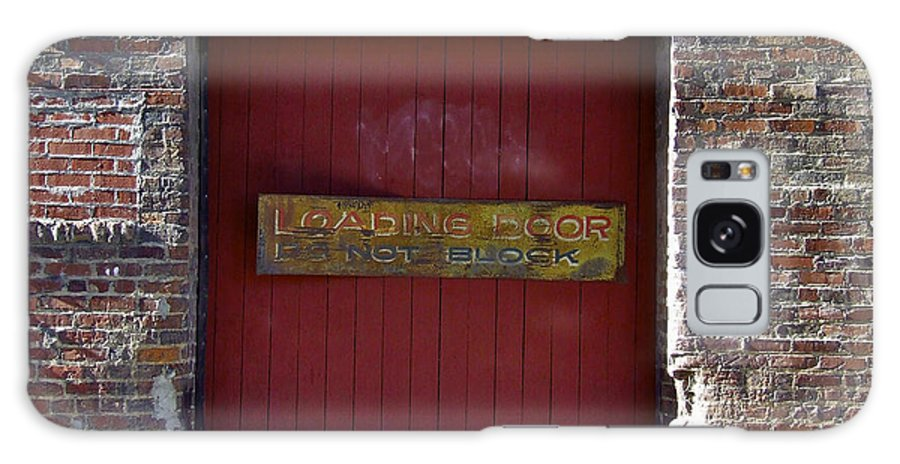 Facades Galaxy S8 Case featuring the photograph Loading Dock Door by Richard Gregurich