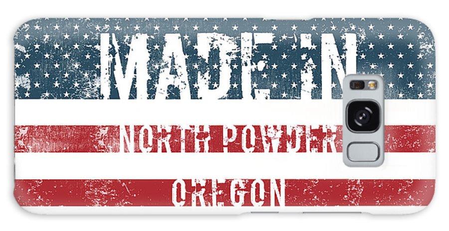 North Powder Galaxy S8 Case featuring the digital art Made In North Powder, Oregon by Tinto Designs