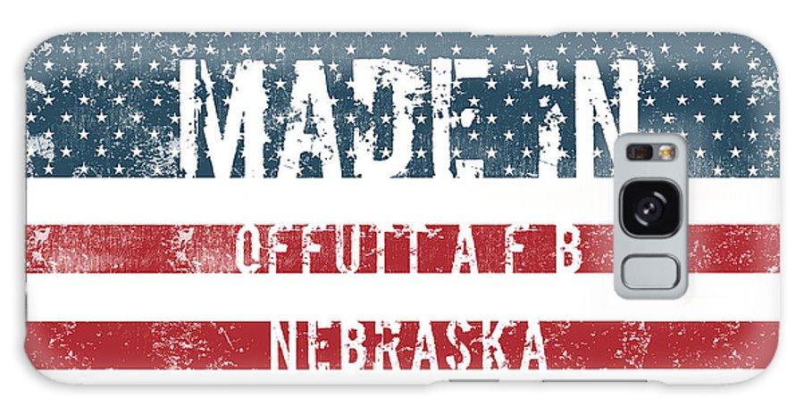 Offutt A F B Galaxy S8 Case featuring the digital art Made In Offutt A F B, Nebraska by Tinto Designs