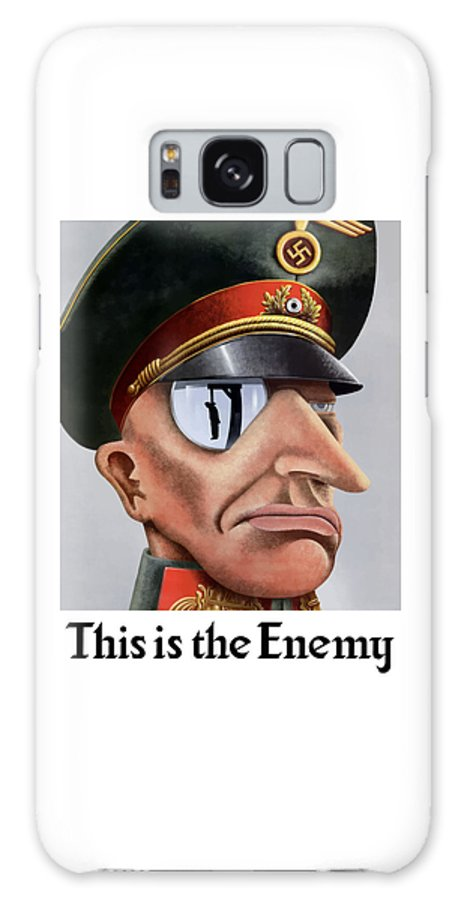World War Ii Galaxy S8 Case featuring the painting This Is The Enemy - Ww2 Poster by War Is Hell Store