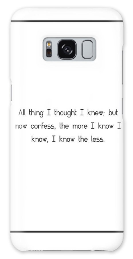 All Galaxy S8 Case featuring the digital art All Thing I Thought I... by Famous Quotes