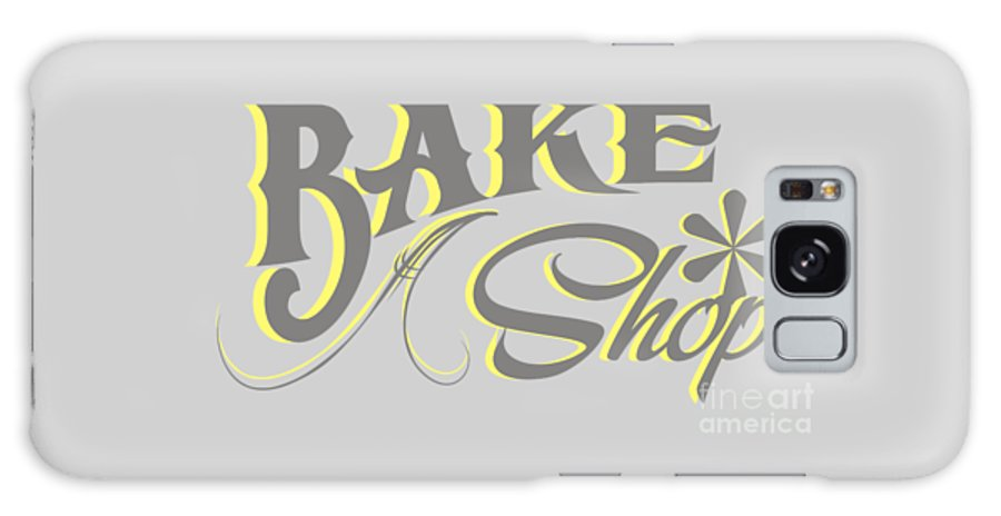 Bake Shop Sign Galaxy S8 Case featuring the digital art Bake Shop Sign by Priscilla Wolfe