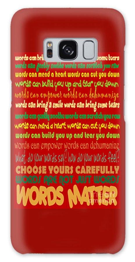 Words Galaxy Case featuring the digital art Words Matter by Pharris Art