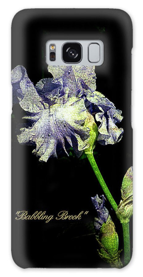 Artistic Galaxy S8 Case featuring the photograph Babbling Brook Iris by John Trax