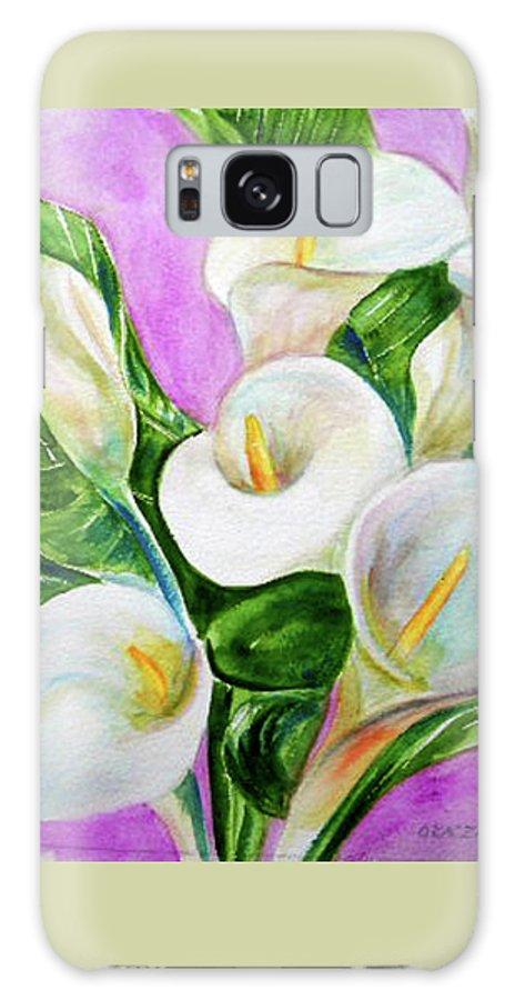 Calla Lillies Galaxy S8 Case featuring the painting Calla Lillies 3 by Olga Kaczmar