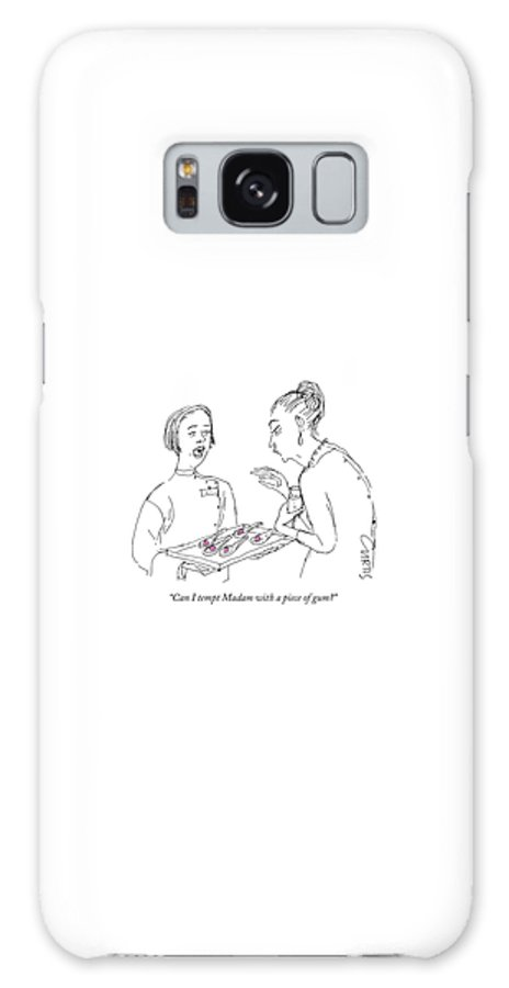 """""""can I Tempt Madam With A Piece Of Gum?"""" Caterer Galaxy S8 Case featuring the drawing Can I tempt Madam with a piece of gum by Kate Curtis"""