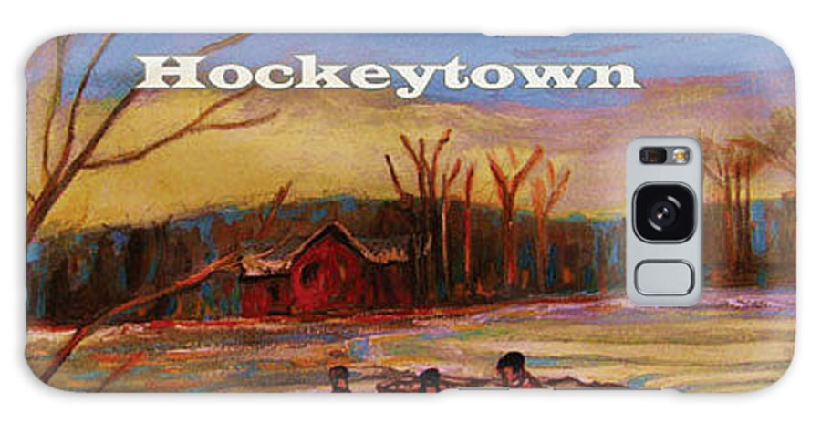 Tim Hus Hockey Town Galaxy S8 Case featuring the painting Cd Cover Commission Art by Carole Spandau