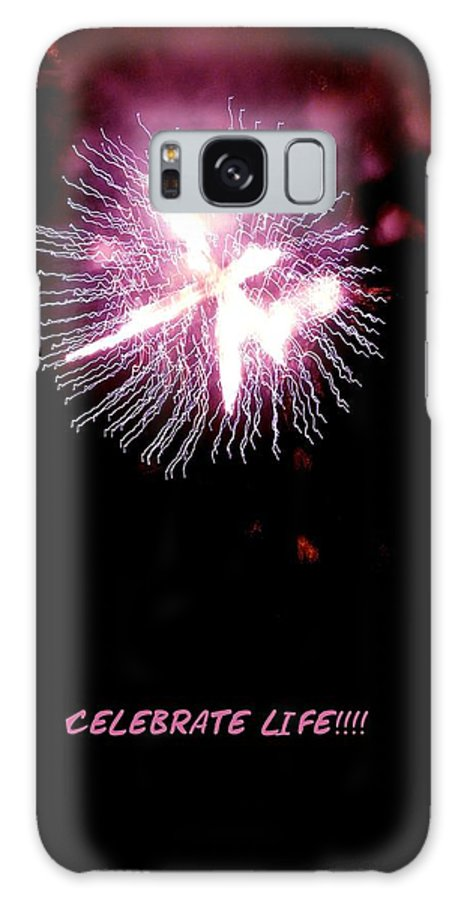 Fireworks Galaxy S8 Case featuring the photograph Celebrate Life by Kendall Eutemey
