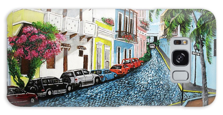 Old San Juan Galaxy S8 Case featuring the painting Colorful Old San Juan by Luis F Rodriguez